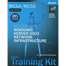 MCSE Self-Paced Training Kit (Exams 70-290, 70-291, 70-293, 70-294): Microsoft? Windows Server? 2003 Core Requirements: Microsoft Windows Server 2003 Core Requirements (Microsoft Press Training Kit) 2nd edition by Holme, Dan, Thomas, Orin, Mackin, J.C., McLean, Ian, Zacker, (2006) Paperback