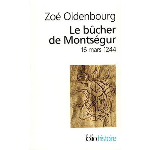 Le Bûcher de Montségur (Folio Histoire)