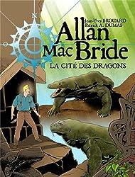 Allan Mac Bride, Tome 4 : La cité des dragons