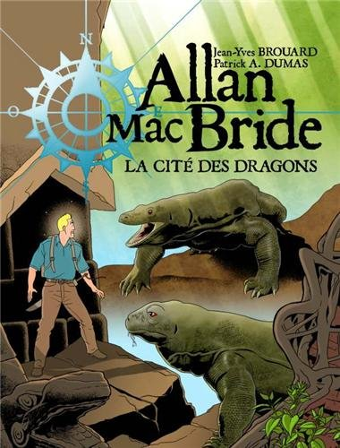 Allan Mac Bride, Tome 4 : La cité des dragons