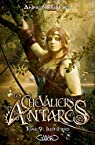 Les chevaliers d'Antarès, tome 9 : Justiciers par Robillard