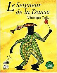 Le Seigneur de la Danse
