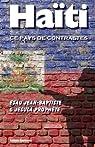 Haïti, ce pays de contrastes par Jean-Baptiste
