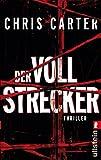 Der Vollstrecker: Thriller (Ein Hunter-und-Garcia-Thriller, Band 2)