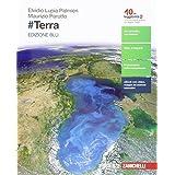 #Terra. Ediz. blu. Con e-book. Con espansione online. Per le Scuole superiori