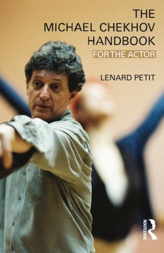 The Michael Chekhov Handbook: For the Actor by Lenard Petit (2009-08-28)