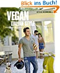Vegan Italian Style (Vegane Kochbüche...