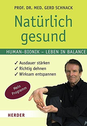 Natürlich gesund: Human-Bionik - Leben in Balance