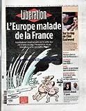 Telecharger Livres LIBERATION No 7423 du 23 03 2005 L EUROPE MALADE DE LA FRANCE SUR LE RING DE CLINT EASTWOOD MILLION DOLLAR BABY LE 26E FILM SOMBRE ET MAGISTRAL DU REALISATEUR AMERICAIN SUR UNE JEUNE BOXEUSE ENRAGEE ET SON VIEIL ENTRAINEUR CABOSSE MONDE MASSACRE DANS UN LYCEE DU MINNESOTA SCIENCES L HEREDITE SANS L ADN VOUS IMPOTS CE QUI CHANGE DANS LA DECLARATION GRAND ANGLE ENTRE RAP ET SALSA LA REGGAETON DE TEGO CALDERON ENLEVES DEPUIS 77 JOURS UNE VIDEO QUI MONTRE FLORENCE A (PDF,EPUB,MOBI) gratuits en Francaise