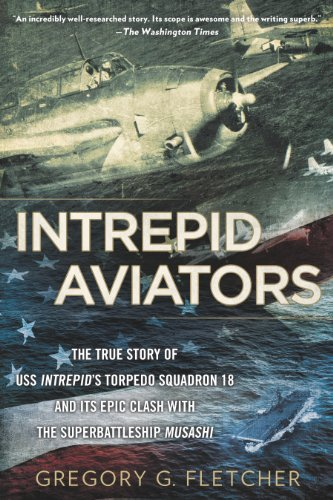 intrepid-aviators-the-american-flyers-who-sank-japans-greatest-battleship