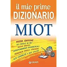 Scaricare Libri Il mio primo dizionario. MIOT PDF