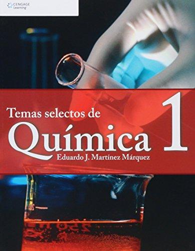 Temas selectos de quimica/ Selected Topics of Chemistry: 1 por Eduardo Martinez