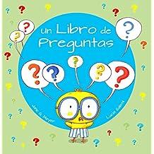 Un Libro de Preguntas (Xist Kids Spanish Books)