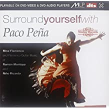 Surround Yourself With Paco Peña