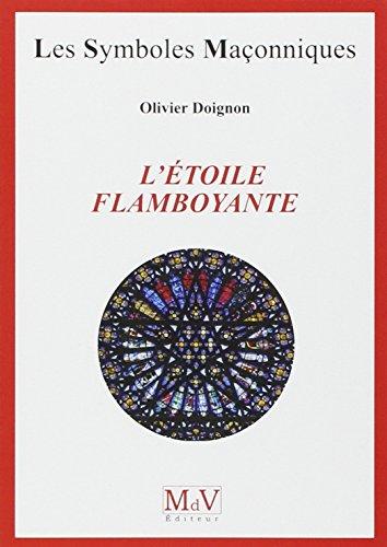 L'étoile flambloyante par Olivier Doignon
