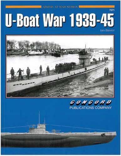 7071: U-Boat War 1939-1945 por Ian Baxter