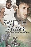 Switch Hitter (Shifter Hardball Book 3) (English Edition)