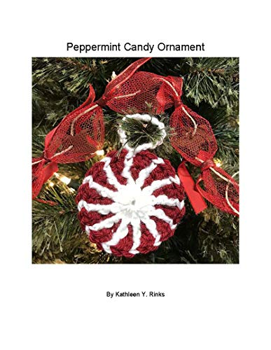 Peppermint Candy Ornament (English Edition) - Peppermint Candy Crafts