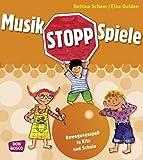 Musikstopp-Spiele: Bewegungsspaß in Kita und Schule - Elke Gulden, Bettina Scheer