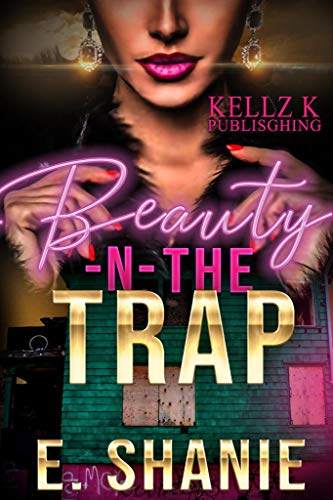 Beauty & The Trap (Beauty -N- Trap Book 1) (English Edition ...