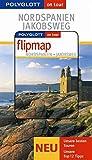 Nordspanien - Jakobsweg - Buch mit flipmap: Polyglott on tour Reiseführer - Tobias Büscher