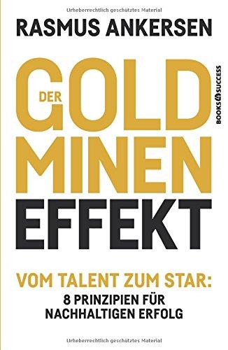Der-Goldminen-Effekt-Vom-Talent-zum-Star-8-Prinzipien-fr-nachhaltigen-Erfolg