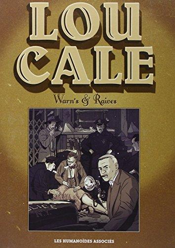 Lou Cale, Intégrale :