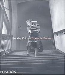 Stanley Kubrick: Drama & Shadows: Drama and Shadows (Photography)