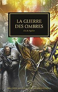 La Guerre des Ombres par Graham McNeill