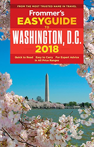 Frommer's EasyGuide to Washington, D.C. 2018 (EasyGuides) (Capitol Hotel)