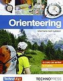 Orienteering. Orientarsi nell'outdoor