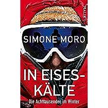 In Eiseskälte: Die Achttausender im Winter (German Edition)