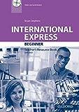 International Express Beginner: Teacher's Resource Book with DVD