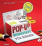 Die Pop-up-Werkstatt für Kinder: falten