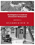 Routledge Kurs in moderner chinesischer Hochsprache: Arbeitsbuch 1 (Ausgabe in Kurzzeichen)