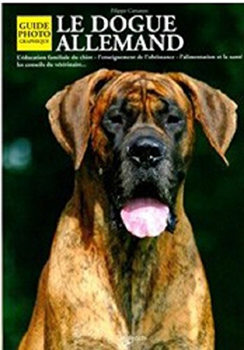 Le dogue allemand : guide photographique
