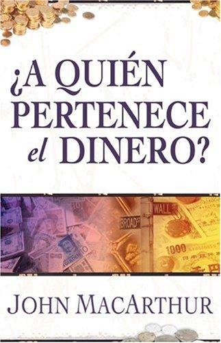 A Quien Pertenece El Dinero?