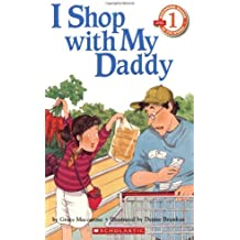 I Shop With My Daddy (level 1) (Hello Reader) by Grace Maccarone (1998-05-01)