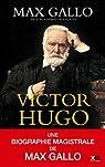 Victor Hugo - Intégrale par Gallo