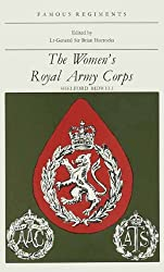 The Women's Royal Army Corps (Famous Regiments)