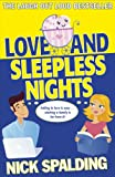 Love...And Sleepless Nights (Love...) by Nick Spalding