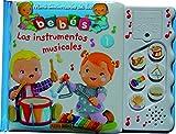 Los Instrumentos Musicales (Mini Diccionarios Bebes Sonoros)