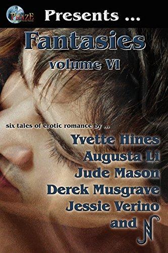 Phaze Fantasies, Vol. VI: 6