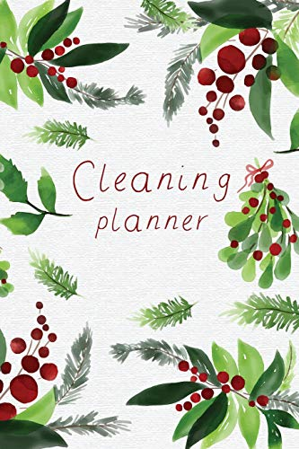 Cleaning Planner: Weekly and Daily Cleanning Tasks Checklist (Cleaning List Schedule House Keeping Planner, Band 1)