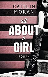 All About a Girl: Roman (German Edition)