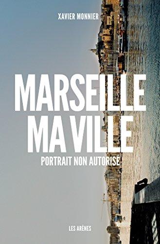 Marseille, ma ville