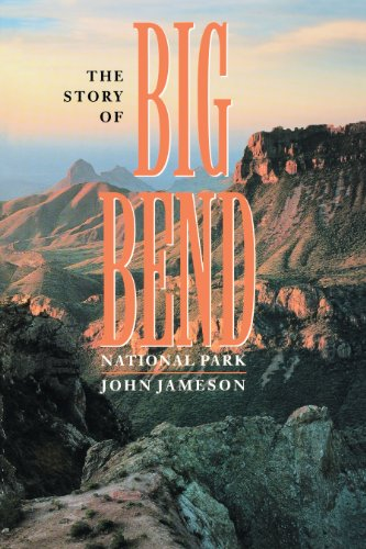 The Story of Big Bend National Park (English Edition)
