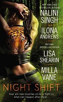 Night Shift par [Singh, Nalini, Andrews, Ilona, Shearin, Lisa, Vane, Milla]