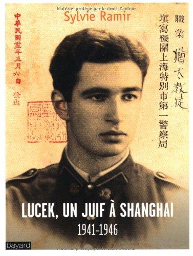lucek-un-juif--shanghai-1941-1946