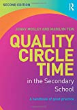 Quality Circle Time in the Secondary School: A handbook of good practice